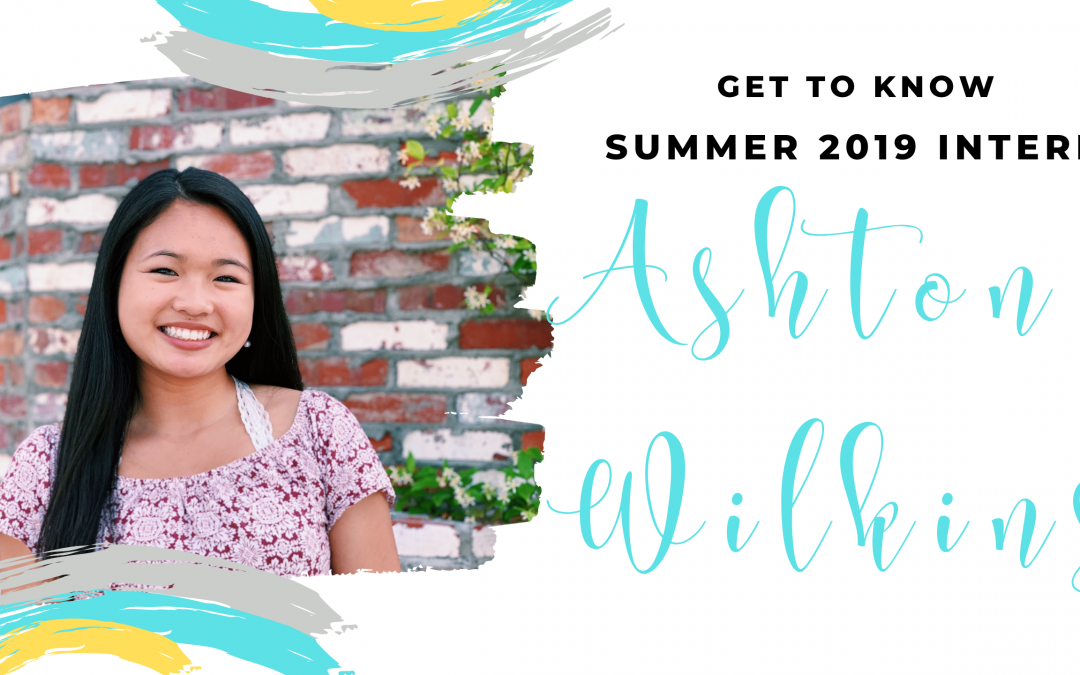 Get To Know Summer 2019 Intern | Ashton Wilkins