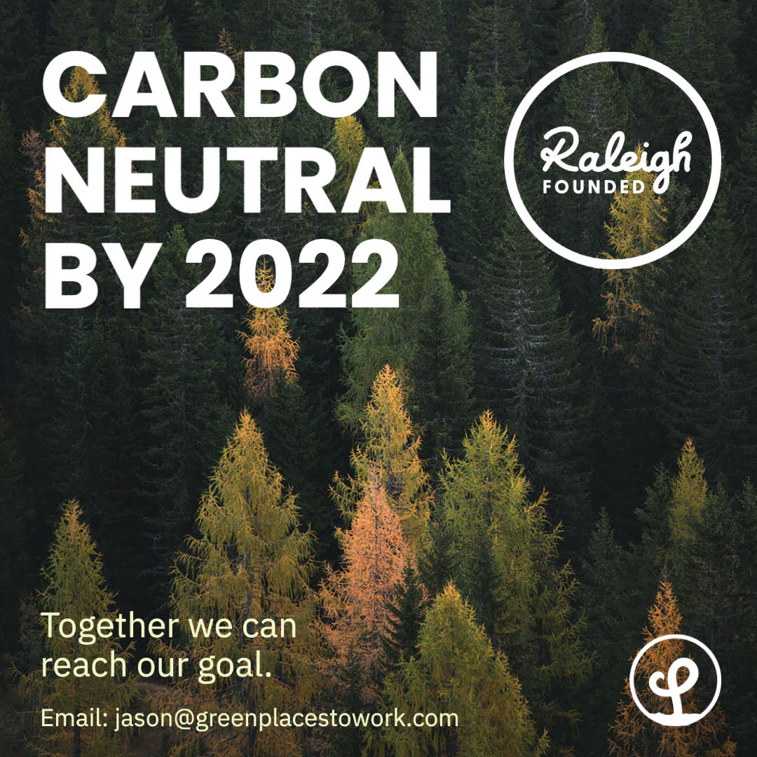Raleigh Founded Goes Green(er)